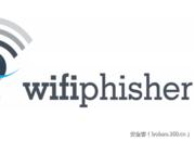 【安全工具】玩转社会工程学之WiFi钓鱼工具包:WifiPhisher