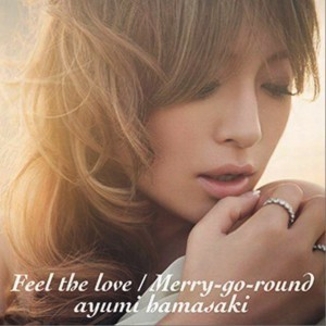 《Feel the love / Merry-go-round (Single)》